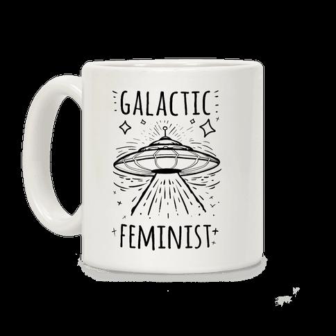 Galactic Feminist Coffee Mug