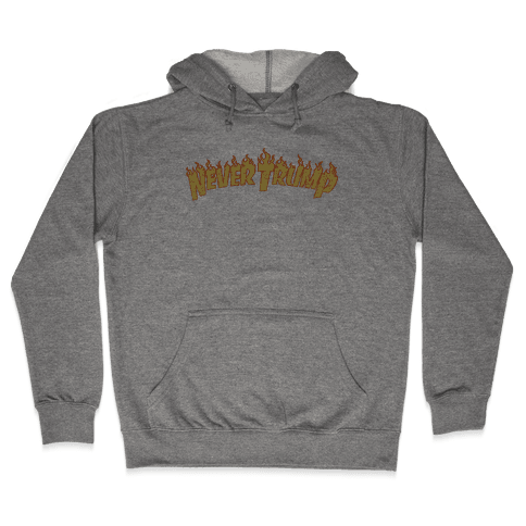 Never Trump Thrasher Logo Parody  Hooded Sweatshirt