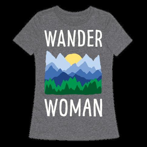 Wander Woman Womens T-Shirt