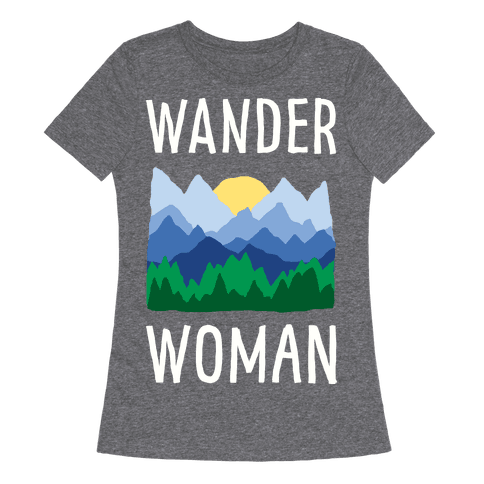 Wander Woman Womens T-Shirt