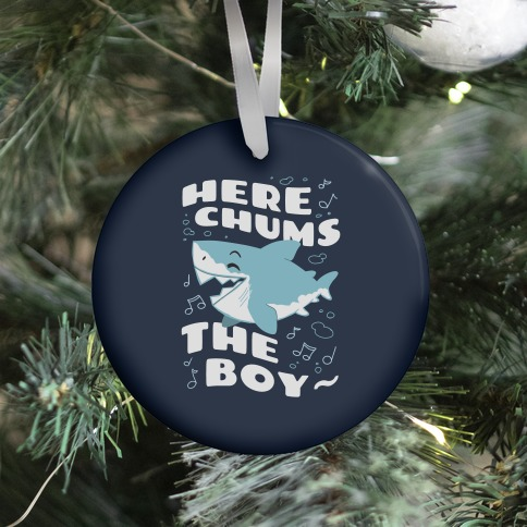 Here Chums The Boy~ Ornament