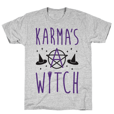 Karma's A Witch Mens/Unisex T-Shirt