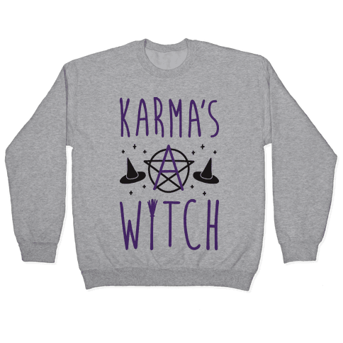Karma's A Witch Pullover