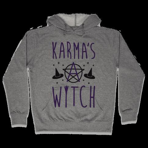 Karma's A Witch Hooded Sweatshirt