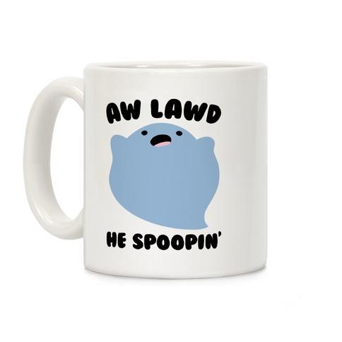 Aw Lawd He Spoopin' Ghost Parody Coffee Mug