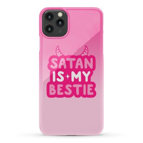 Satan Is My Bestie Phone Case