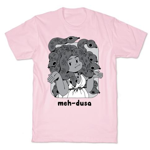 MEH-dusa T-Shirt