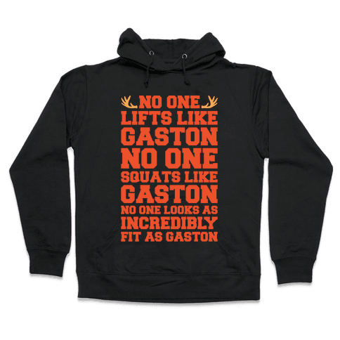 No One Lifts Like Gaston Parody White Print Hooded Sweatshirt