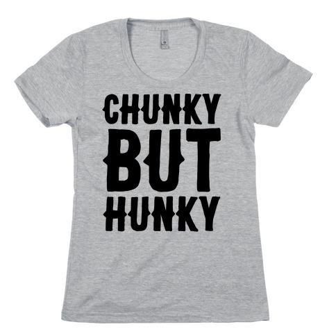 Chunky But Hunky Womens T-Shirt
