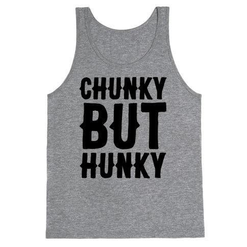 Chunky But Hunky Tank Top