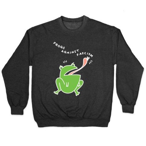 Frogs Against Fascism Pullover