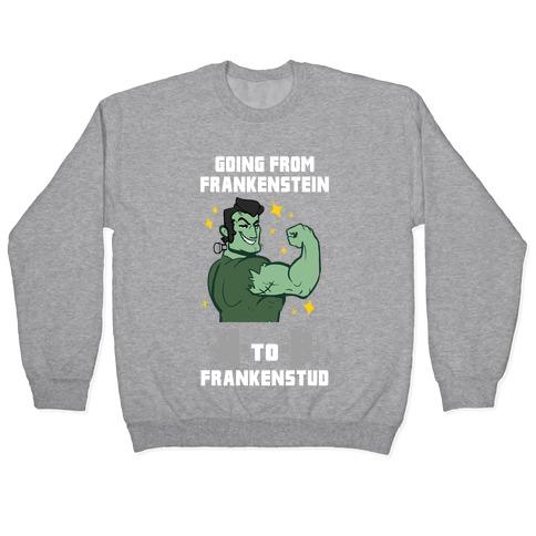 Going from Frankenstein to Frankenstud! Pullover