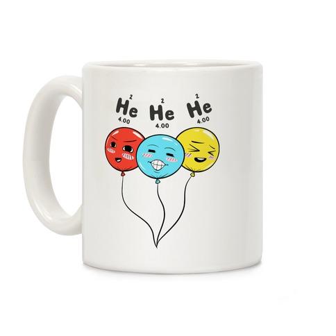 He He He Coffee Mug