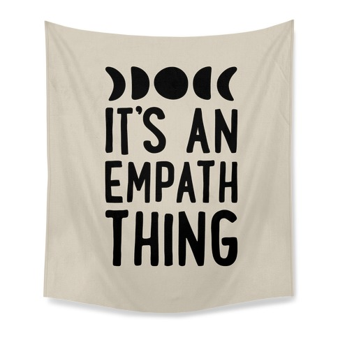 It's An Empath Thing Tapestry