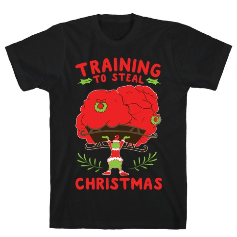 Training to Steal Christmas Mens/Unisex T-Shirt