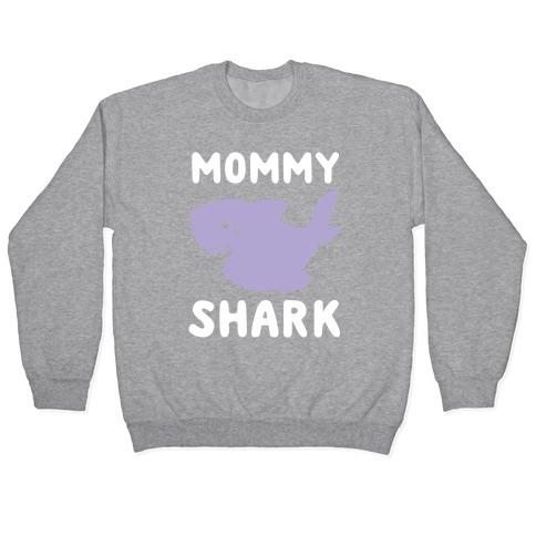 Mommy Shark (1 of 5 set) Pullover
