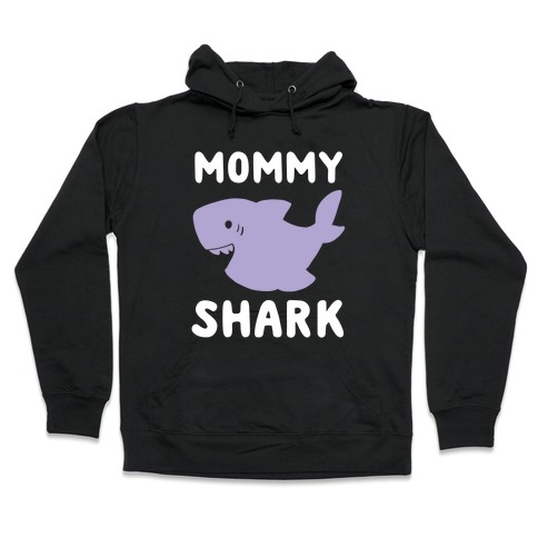 Mommy Shark (1 of 5 set) Hooded Sweatshirt