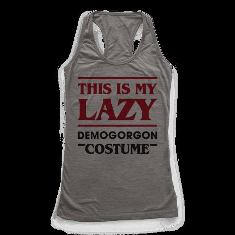 This Is My Lazy Demogorgon Costume Racerback Tank Top