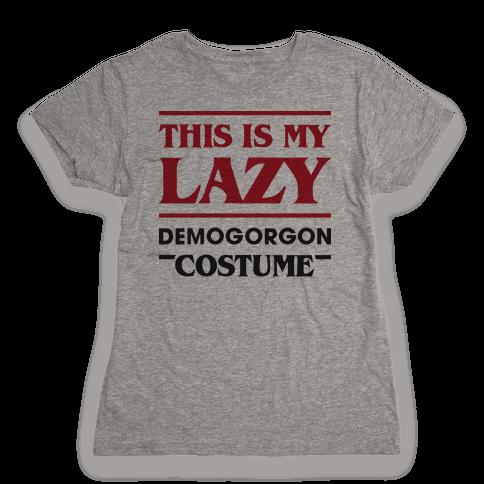This Is My Lazy Demogorgon Costume Womens T-Shirt