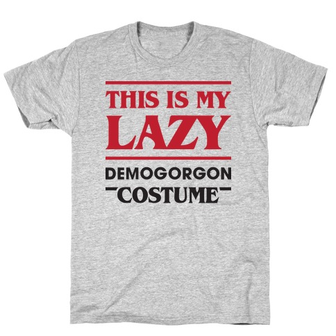 This Is My Lazy Demogorgon Costume T-Shirt