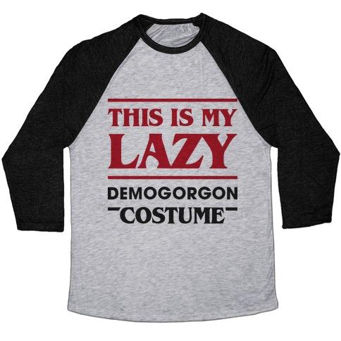 This Is My Lazy Demogorgon Costume Baseball Tee