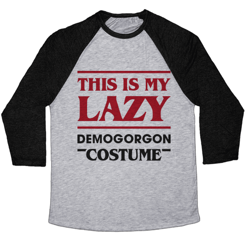 This Is My Lazy Demogorgon Costume Baseball Tee