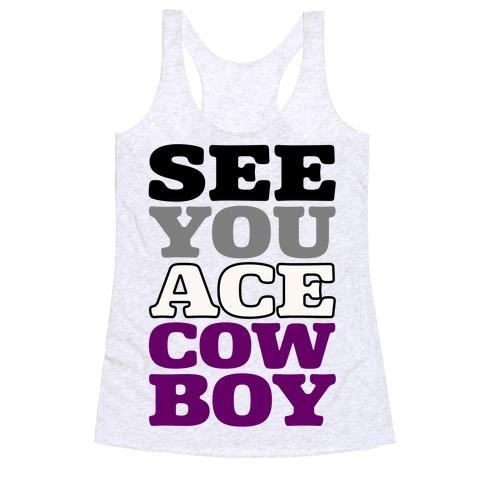 See You Ace Cowboy Parody Racerback Tank Top