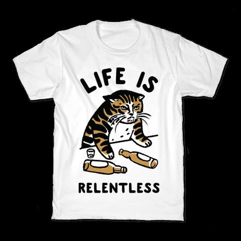 Life is Relentless Cat Kids T-Shirt
