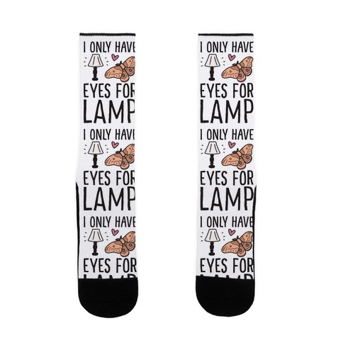I Only Have Eyes For Lamp Sock