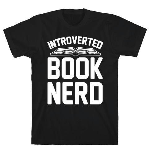 Introverted Book Nerd White Print Mens T-Shirt