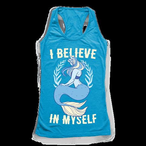 I Believe In Myself - Mermaid Racerback Tank Top