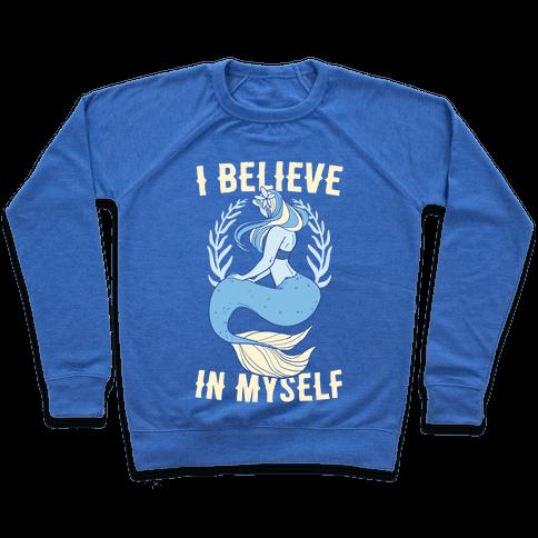 I Believe In Myself - Mermaid Pullover