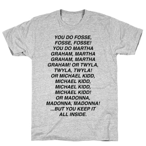 You Do Fosse Fosse Fosse T-Shirt