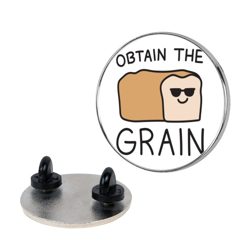 Obtain The Grain pin