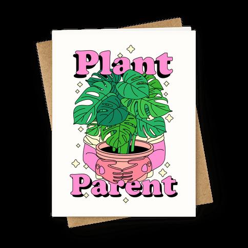 Plant Parent Greeting Card