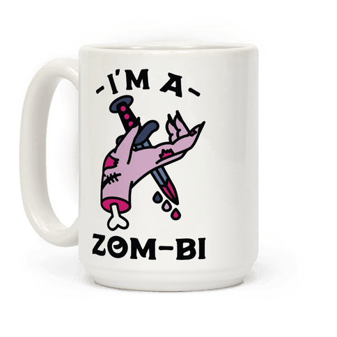 I'm a Zom-bi Coffee Mug