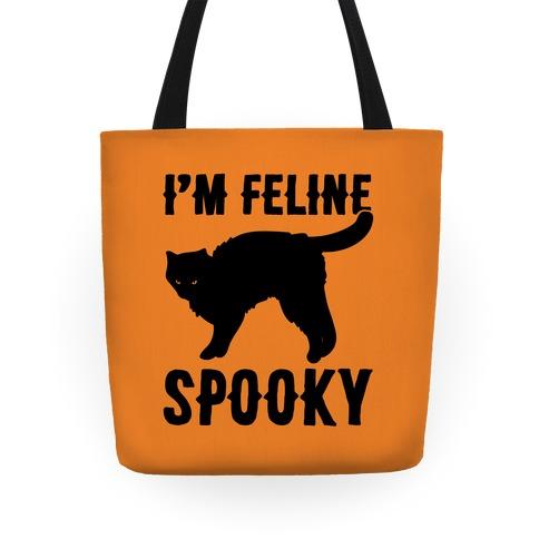 I'm Feline Spooky Tote
