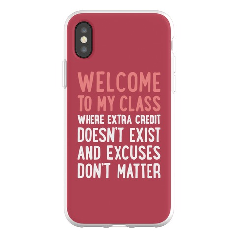 Welcome To My Class Phone Flexi-Case