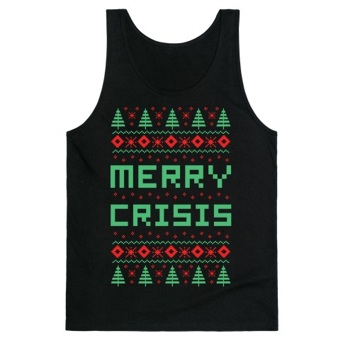 Merry Crisis Ugly Christmas Sweater Tank Top