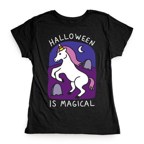 Halloween Is Magical Womens T-Shirt