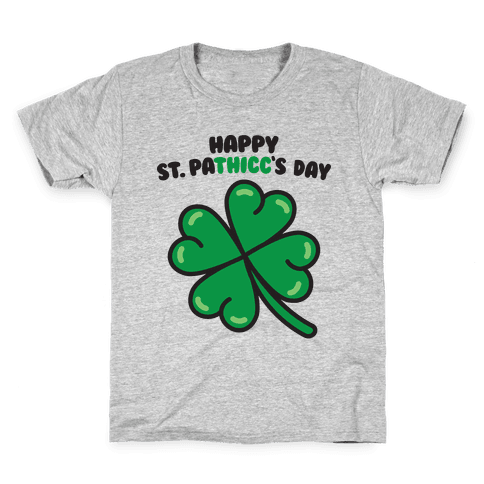 Happy St. Pathicc's Day Butt Clover Kids T-Shirt