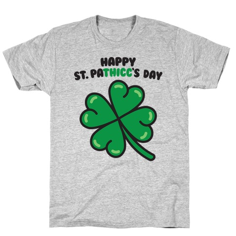 Happy St. Pathicc's Day Butt Clover T-Shirt