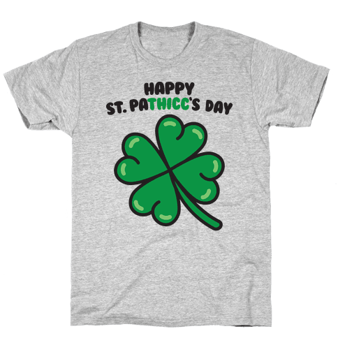 Happy St. Pathicc's Day Butt Clover Mens/Unisex T-Shirt