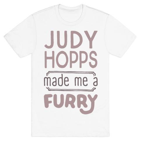 Judy Hopps Made Me A Furry T-Shirt
