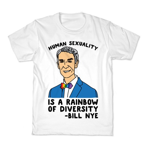 Bill Nye Pride Quote Kids T-Shirt