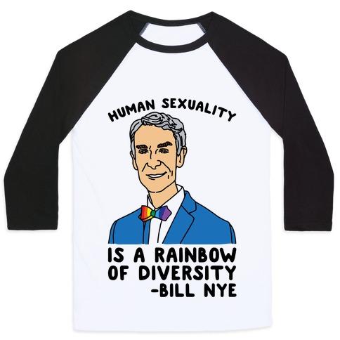 Bill Nye Pride Quote  Baseball Tee