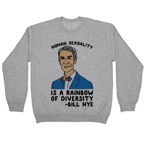 Bill Nye Pride Quote Pullover