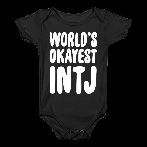 World's Okayest INTJ Baby Onesy