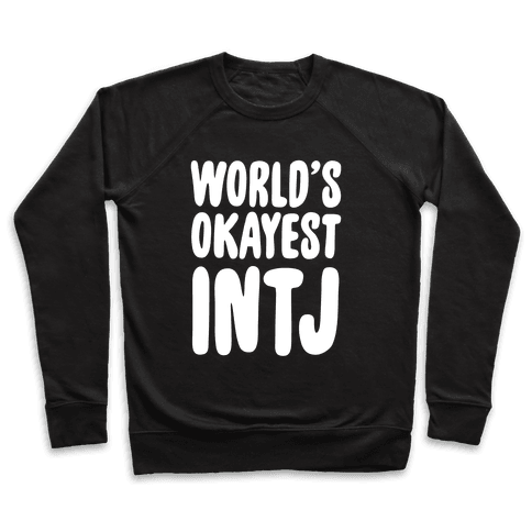 World's Okayest INTJ Pullover