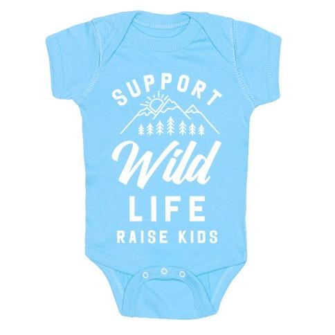 Support Wild Life Raise Kids Baby Onesy
